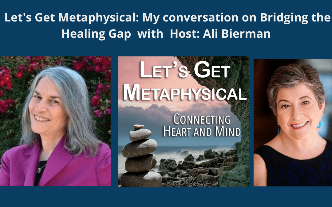 Let's Get Metaphysical: Host, Ali Bierman and I chat about wellness beyond medicine