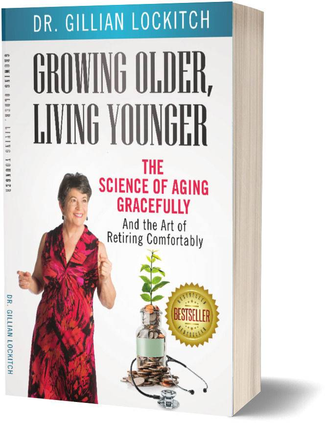 Growing Older, Living Younger Book | Ask Dr. Gill