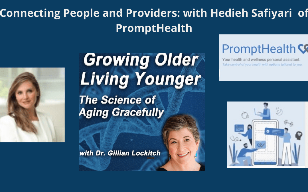 Connecting People and Providers – with Hedieh Safiyari