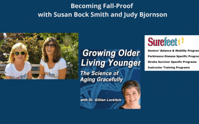 Becoming Fall-Proof with Susan Bock Smith and Judy Bjornson